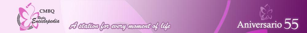 Radio Enciclopedia. Una emisora para todos los momentos de la vida.