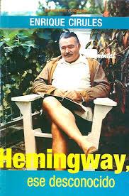 """On présente une édition en anglais du livre """"Hemingway, ese desconocido"""""""