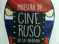 Terminan muestras de cine ruso y colombiano en La Habana